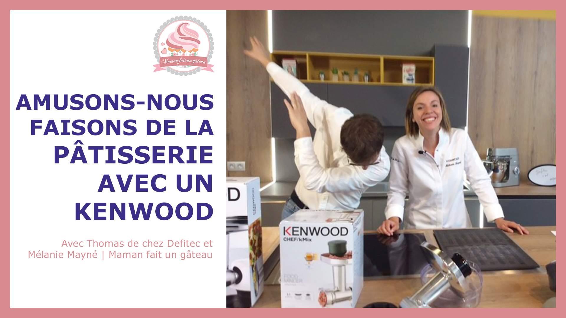 Mélanie Mayné du meilleur pâtissier présente quelques recettes de son blog avec son Kenwood Cooking Chef